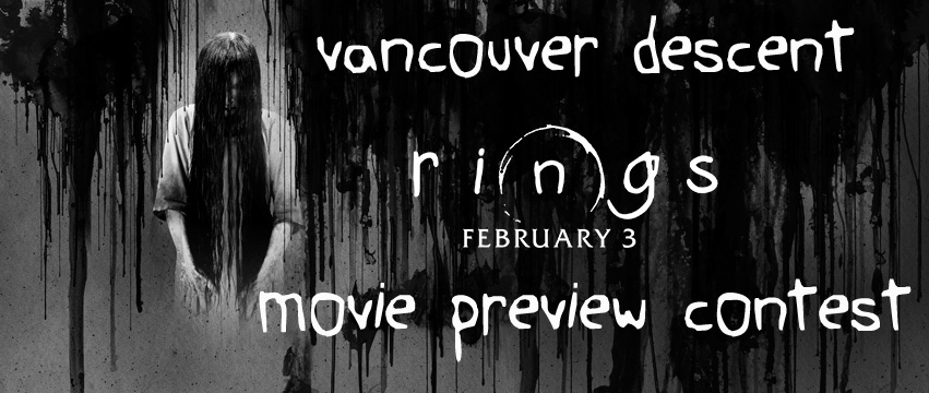 Rings Vancouver Descent Movie Preview Contest
