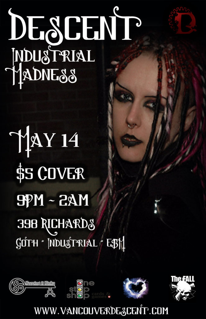 Descent Industrial Madness May 14, 2017 @ The Red Room Vancouver